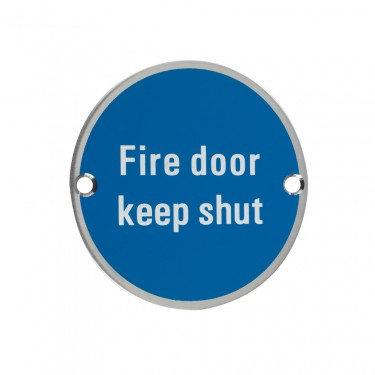 ZSS09 76mm FIRE DOOR KEEP SHUT SIGN SATIN ST/STEEL