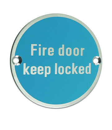 ZSS10 76mm FIRE DOOR KEEP LOCKED SIGN SATIN ST/STEEL