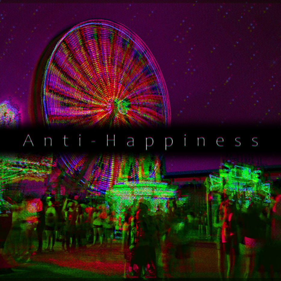 Anti-Happiness