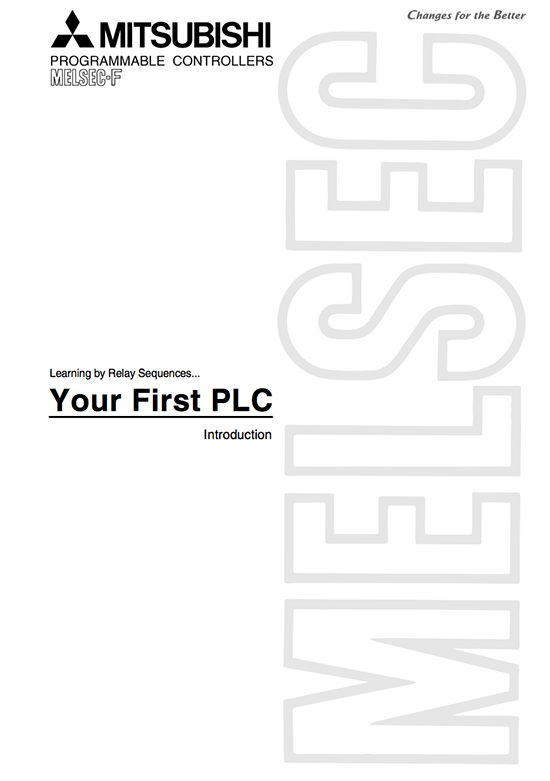 Learning PLC Programming by Relay Sequences – Your First PLC by Mitsubishi Electric