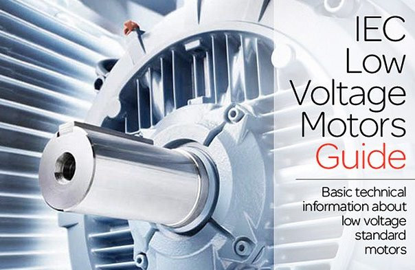 IEC Low Voltage Motors Guide by ABB (Basic technical information about low voltage standard motors)
