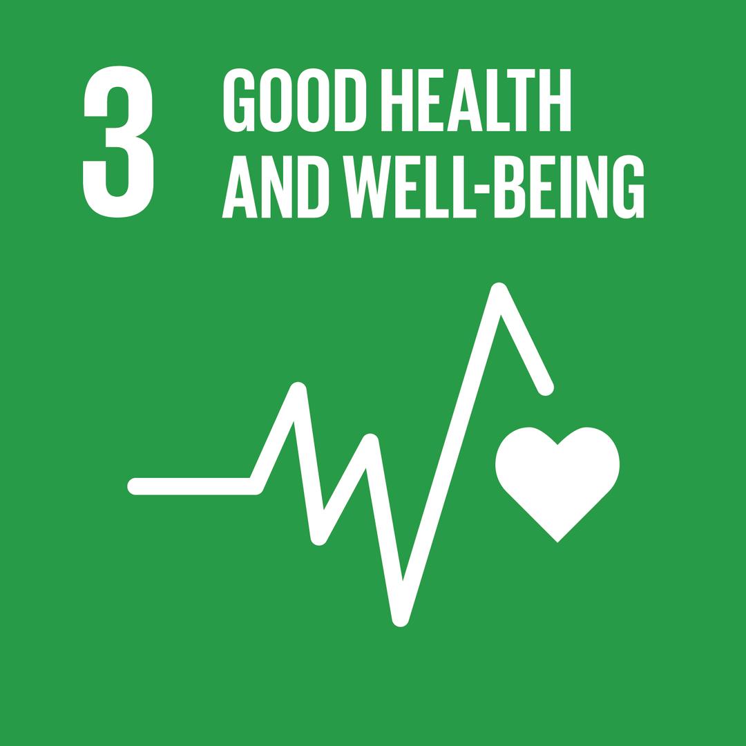GOOD HEALTH AND WELL-BEING   มีสุขภาพและความเป็นอยู่ที่ดี