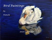 2021 Calendar or Bird Paintings