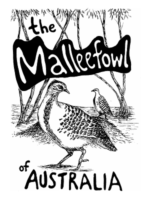 This is a science zine of the mallefowl Leipoa ocellata of australia a bird from Australia