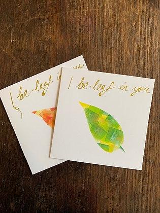 I Be-leaf in you