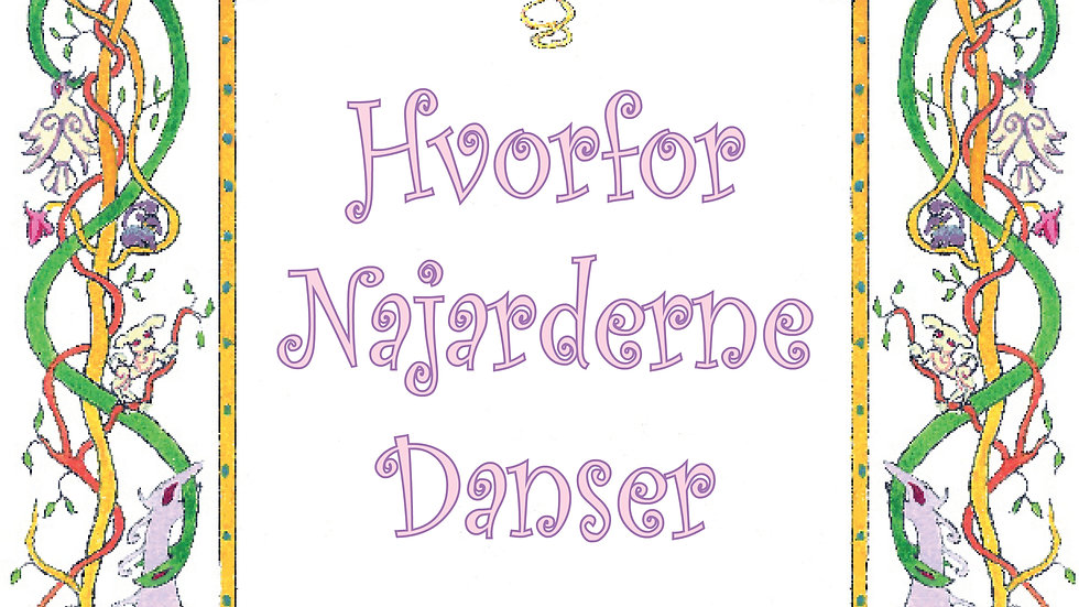 Hvorfor najarderne danser?