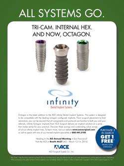 Infinity implant launch
