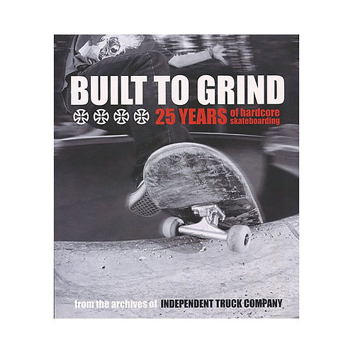 Independent  / libro 25 años built to grind