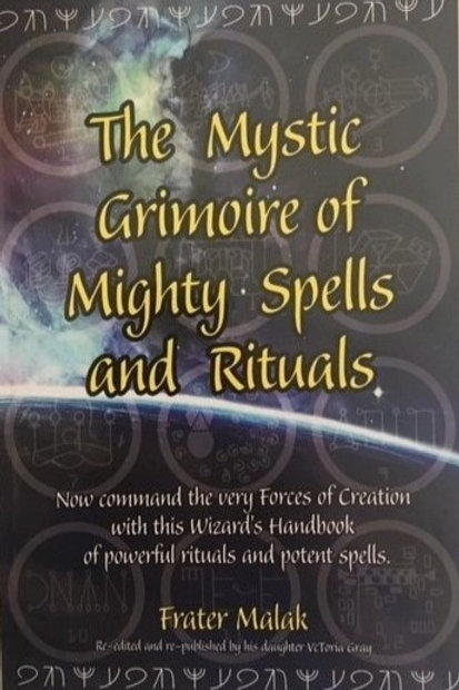 The Mystic Grimoire of Mighty Spells and Rituals BOOK