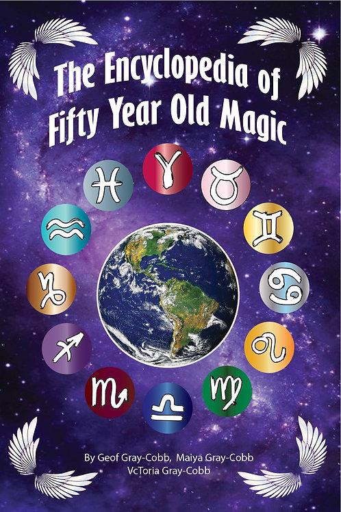 The Encyclopedia of Fifty Year Old Magic by Geof Gray-Cobb,