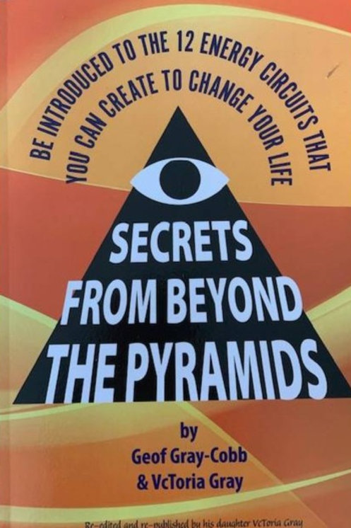 Secrets From Beyond The Pyramids by Geof Gray-Cobb