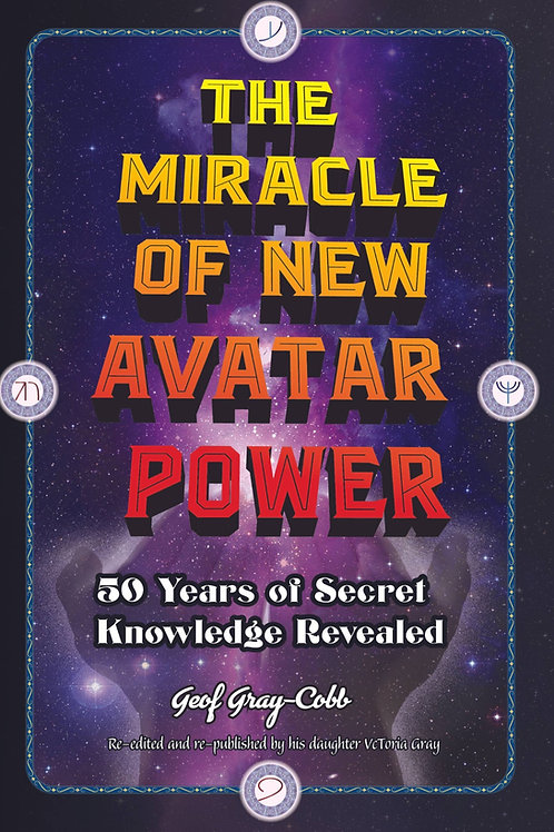 NAP : The Miracle of New Avatar Power by Geof Gray-Cobb