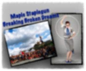Maple Staplegun - Breaking Broken Dreams