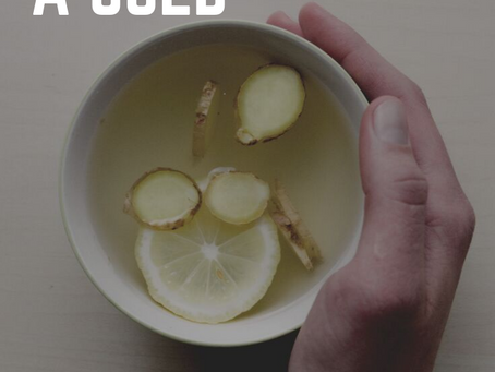 Cold and Flu Season | How To Make The Best of A Cold