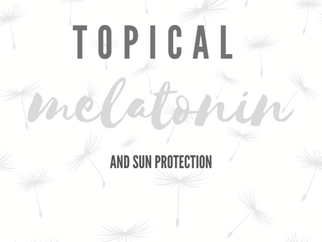 Interesting Research: Topical Melatonin for Sun Protection