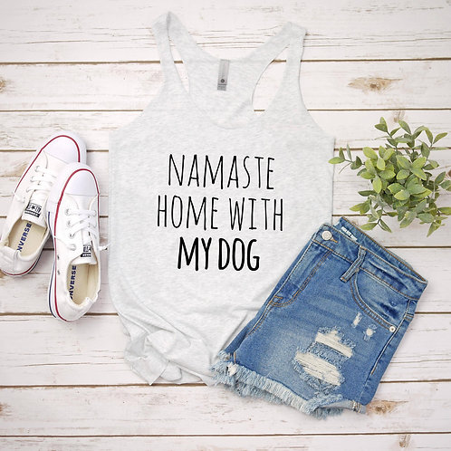 Namaste Home with My Dog Ladies Tank