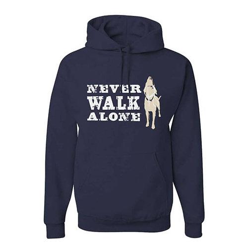 Never Walk Alone Hoodie