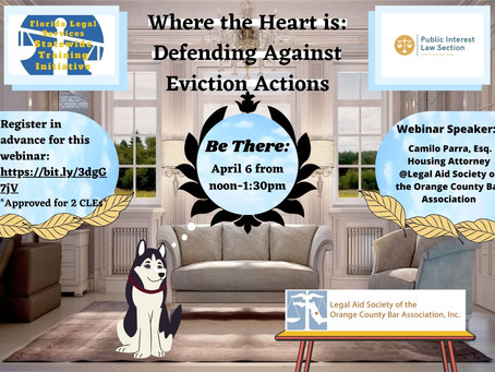 Webinar - Where the Heart Is: Defending Against Eviction Actions