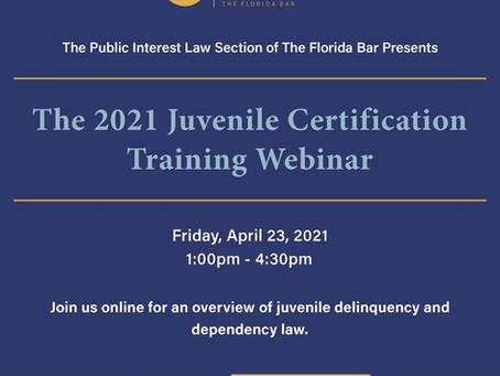 The 2021 Juvenile Certification Training Webinar