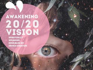 AWAKENING 20/20 VISION