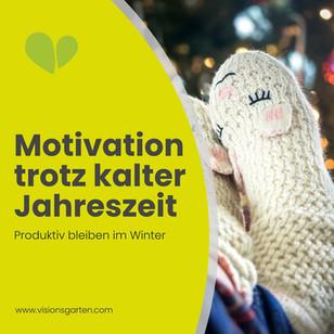 Motivationstief? Wie du (auch in der kalten Jahreszeit) produktiv bleibst