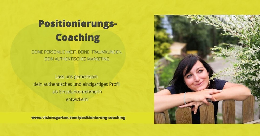 Positionierungscoaching: Authentisch als Einzelunternehmerin