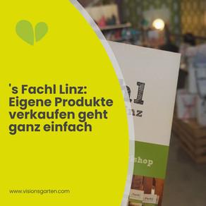 s Fachl Linz: Eigene Produkte verkaufen geht jetzt ganz einfach!