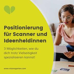 Positionierung als Scanner: Wie du dich spezialisieren kannst - trotz Vielseitigkeit!