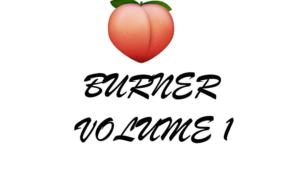 Booty Burner Volume 1