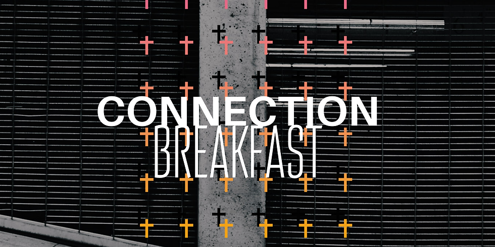 Connection Breakfast