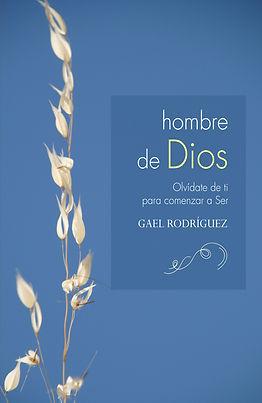 Hombre de Dios, orar, espiritualidad, superación personal, camino del buscador, rezar, fe, destino, karma meditar