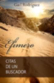 Efímero, citas de un buscador espiritual, Gael Rodríguez, superación personal, autoayuda, despertar espiritual