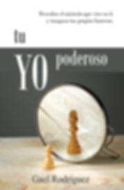 Tu yo poderoso, Gael Rodríguez, traspasa tus propias barreras, ámate, autoestima