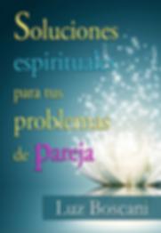 Luz Boscani, problemas de pareja, estrés, relaciones estar en corazón, tao, espiritualidad, sabiduría