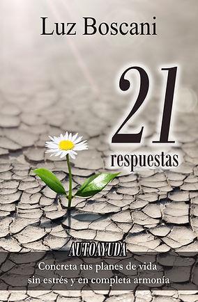 Autoayuda Luz Boscani. 21 respuestas. esar en corazón, mnaturaleza, contemplar, ¿cómo ser felíz?