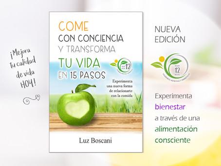 Come con conciencia y transforma tu vida en 15 pasos - NUEVA EDICIÓN