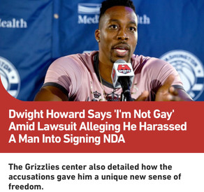 Dwight Howard Says 'I'm Not Gay' Amid Lawsuit Alleging He Harassed A Man Into Signing NDA