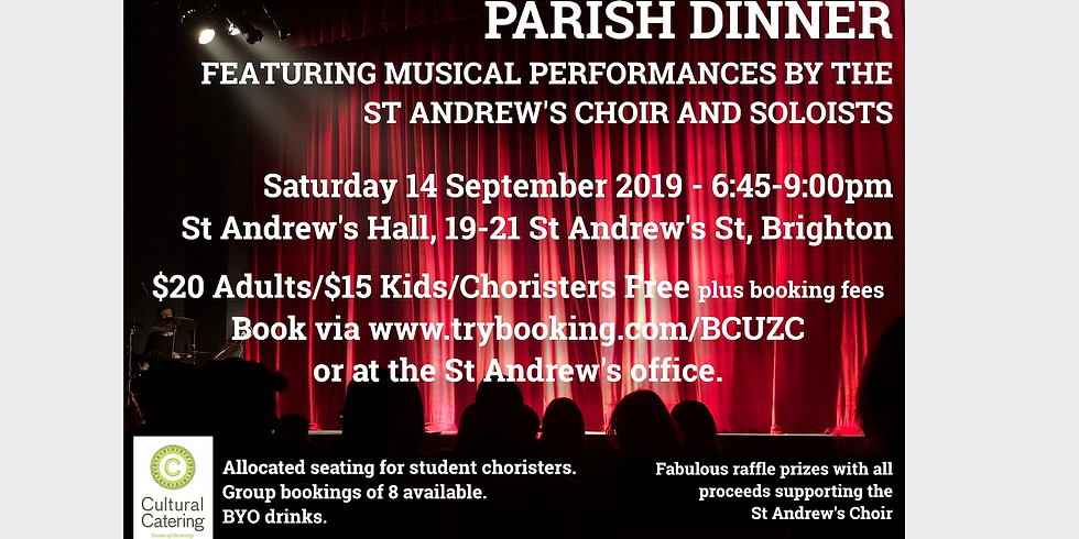 Parish Dinner featuring the St Andrew's Choir