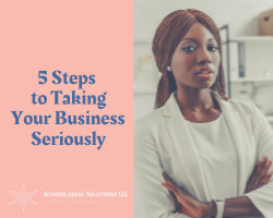 5 Steps to Taking Your Business Seriously