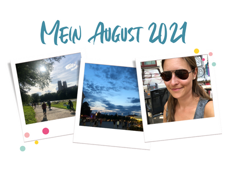 Mein August 2021 - (Rainy) Summer in the City