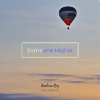 Someone Higher - Barbara Roy (singer / songwriter)