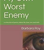 My Own Worst Enemy Poetry Book Gets 5-Star Review