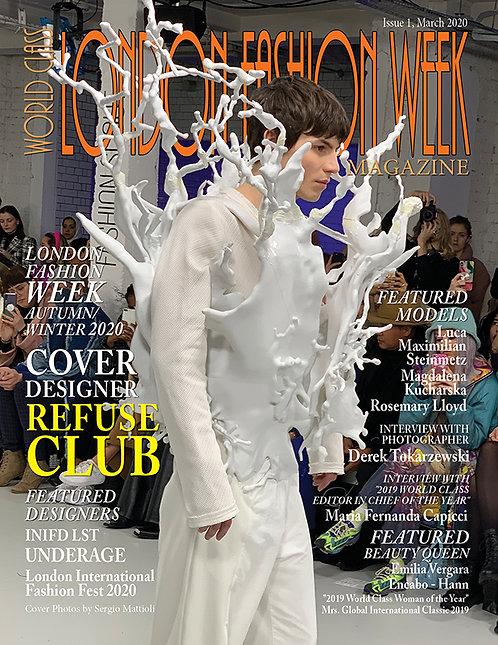 Issue 1 of World Class London Fashion Week Magazine