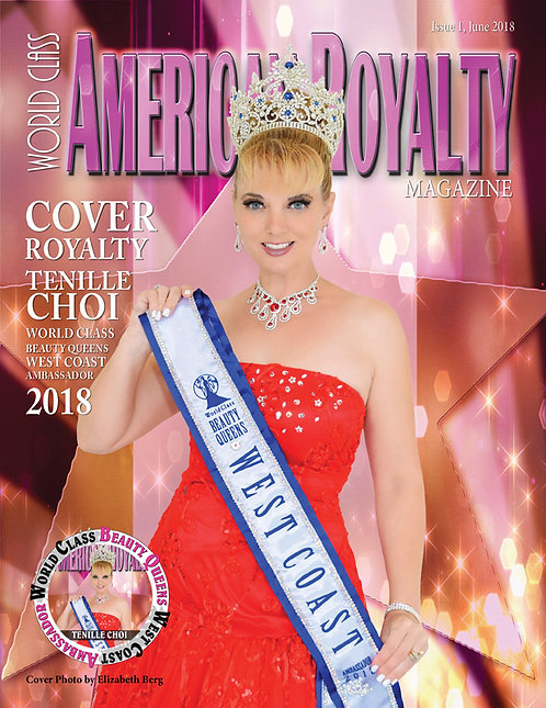 Issue 1 World Class American Royalty Magazine