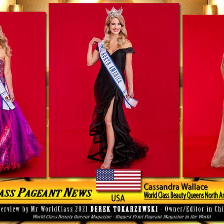 Cassandra Wallace World Class Beauty Queens North America Ambassador 2021