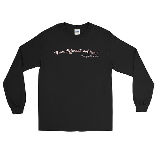 I'm Different, Not Less Long Sleeve Shirt