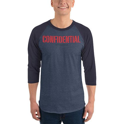 Confidential 3/4 sleeve raglan shirt