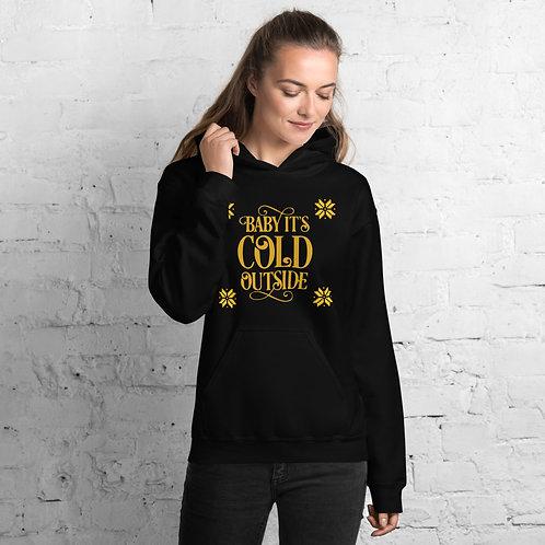 Brrrrr It's Cold Hoodie