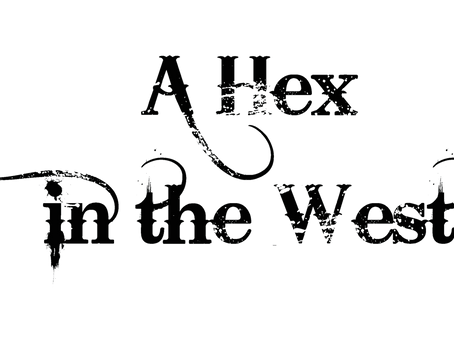 A Hex In The West - Chapter One
