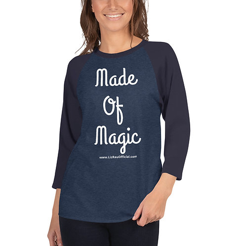 Made Of Magic 3/4 shirt